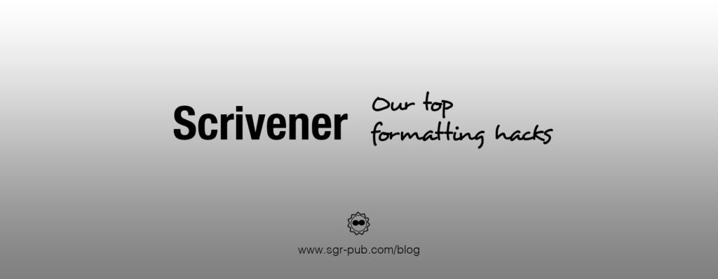 Scrivener Formatting Hacks