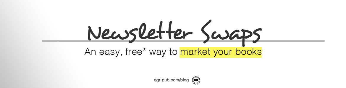 Newsletter swaps: a great, free* way to market your book